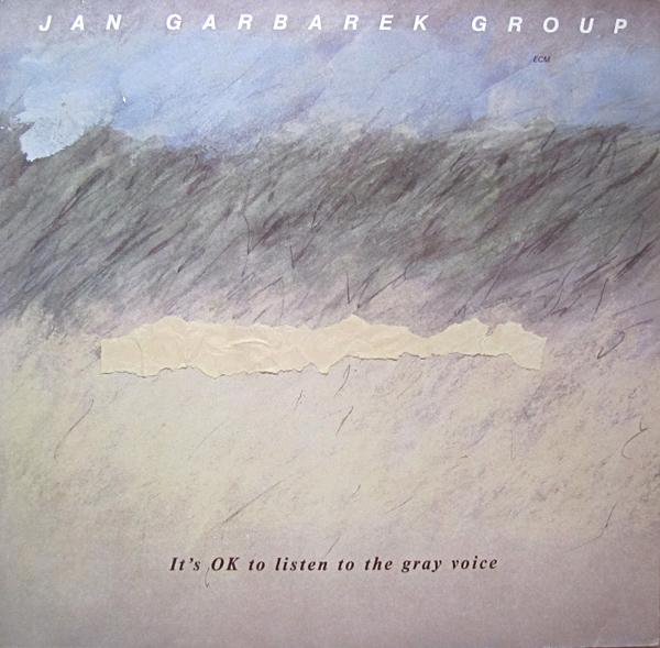 JAN GARBAREK - It's OK To Listen To The Grey Voice cover