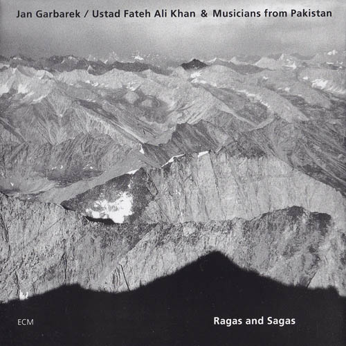 JAN GARBAREK - Ragas And Sagas (Ustad Fateh Ali Khan & Musicians From Pakistan) cover