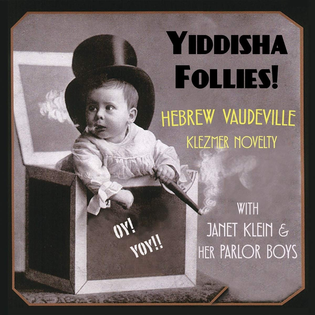 JANET KLEIN - Janet Klein & Her Parlor Boys : Yiddisha Follies cover