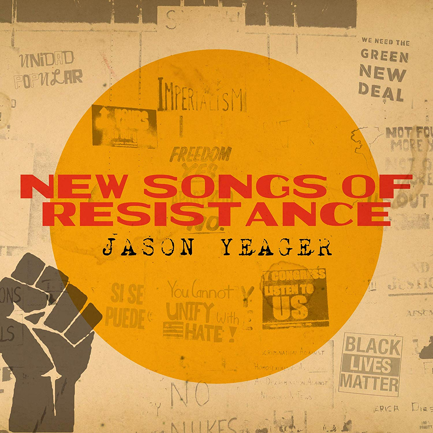 JASON YEAGER - New Songs Of Resistance cover