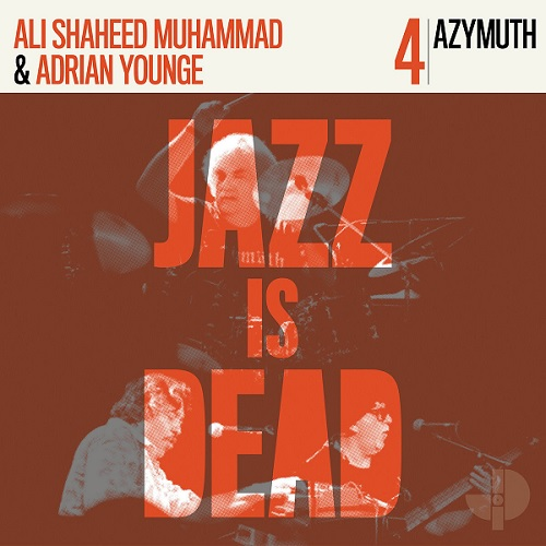 JAZZ IS DEAD (YOUNGE & MUHAMMAD) - Azymuth JID004 cover