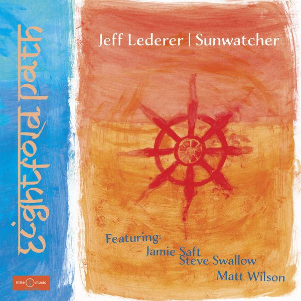 JEFF LEDERER - Eightfold Path cover