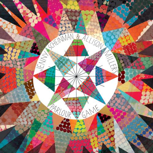 JENNY SCHEINMAN - Jenny Scheinman & Allison Miller's Parlour Game cover