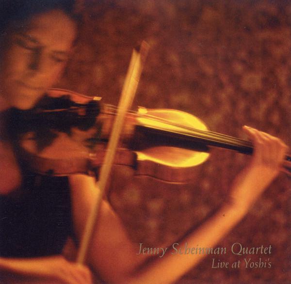 JENNY SCHEINMAN - Jenny Scheinman Quartet : Live at Yoshi's cover