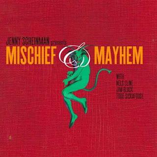 JENNY SCHEINMAN - Mischief & Mayhem cover