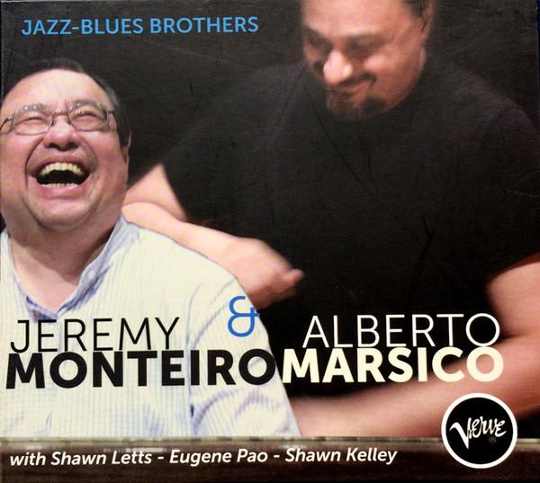 JEREMY MONTEIRO - Jeremy Monteiro & Alberto Marsico : Jazz-Blues Brothers cover