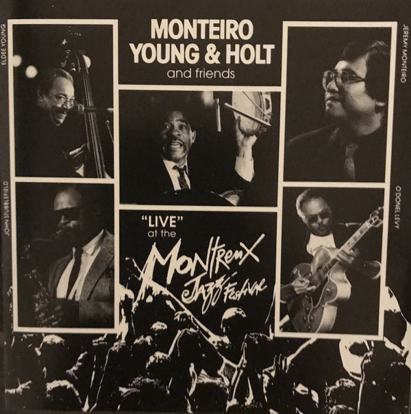 JEREMY MONTEIRO - Monteiro, Young & Holt : Live At The Montreal Jazz Festival cover