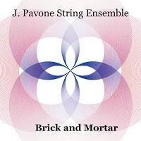 JESSICA PAVONE - J. Pavone String Ensemble : Brick and Morta cover
