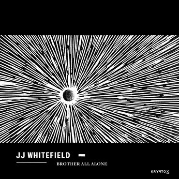 JJ WHITEFIELD - Brother All Alone cover
