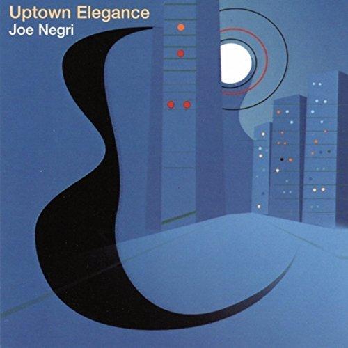 JOE NEGRI - Uptown Elegance cover