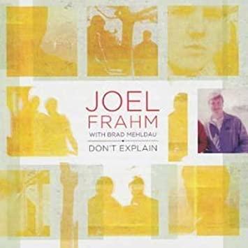 JOEL FRAHM - Joel Frahm, Brad Mehldau : Don't Explain cover