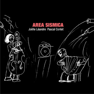 JOËLLE LÉANDRE - Joëlle Léandre / Pascal Contet : Area Sismica cover