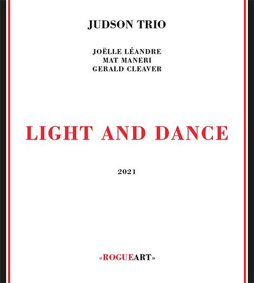 JOËLLE LÉANDRE - Judson Trio (Leandre / Maneri / Cleaver) : Light And Dance cover
