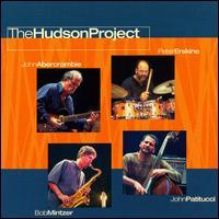 JOHN ABERCROMBIE - John Abercrombie / Peter Erskine / Bob Mintzer / John Patitucci : The Hudson Project cover