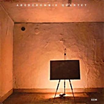 JOHN ABERCROMBIE - Abercrombie Quartet cover