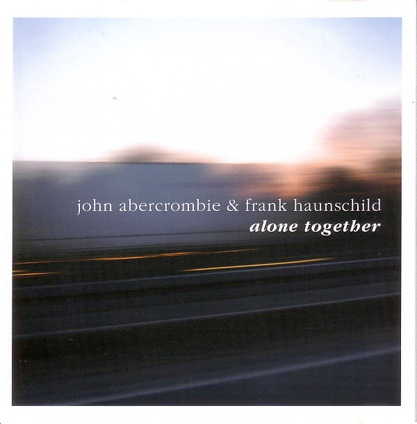 JOHN ABERCROMBIE - Alone Together (with Frank Haunschild) cover