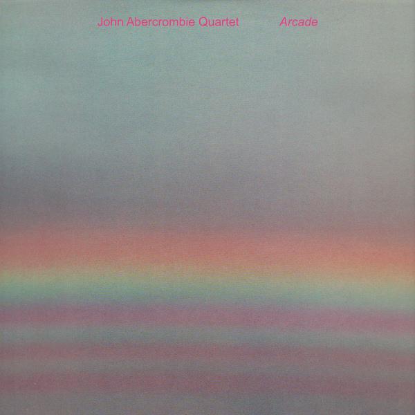 JOHN ABERCROMBIE - Arcade cover