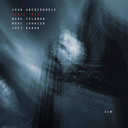JOHN ABERCROMBIE - Class Trip cover