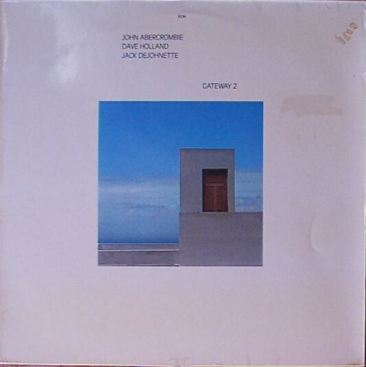 JOHN ABERCROMBIE - Gateway 2 (with Dave Holland & Jack DeJohnette) cover