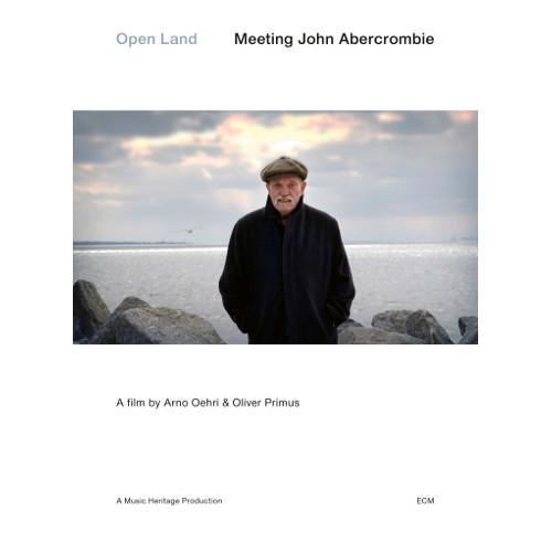JOHN ABERCROMBIE - Open Land – Meeting John Abercrombie cover
