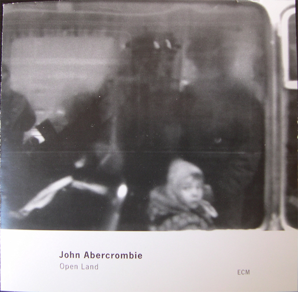 JOHN ABERCROMBIE - Open Land cover