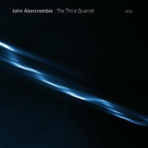JOHN ABERCROMBIE - The Third Quartet cover
