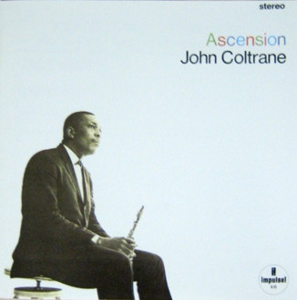 JOHN COLTRANE - Ascension cover