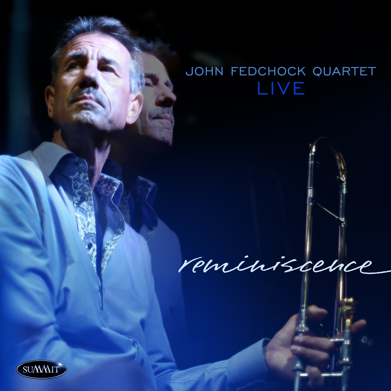 JOHN FEDCHOCK - Reminiscence cover