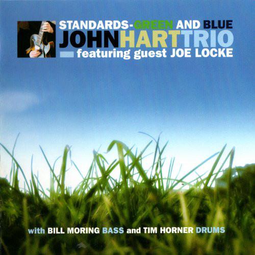 JOHN HART - Standards: Green and Blue (with Joe Locke) cover