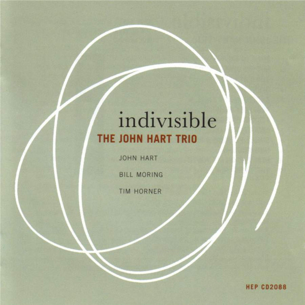 JOHN HART - The John Hart Trio : Indivisible cover