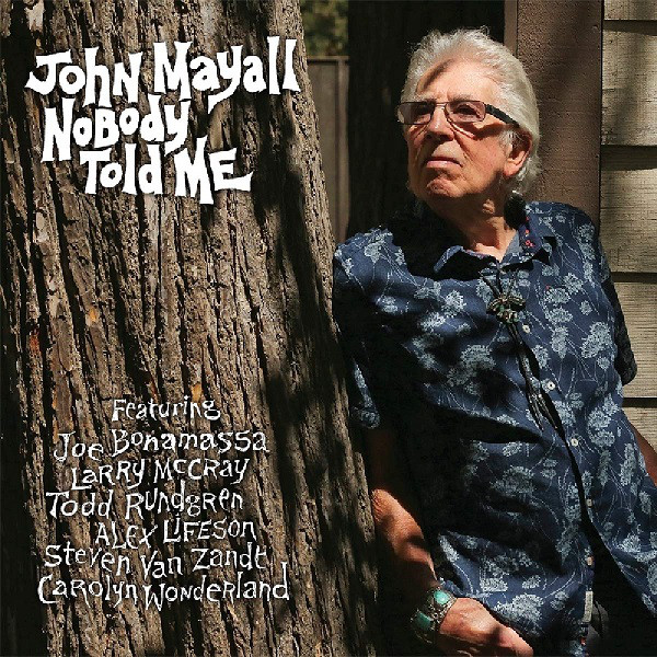 JOHN MAYALL - Nobody Told Me cover