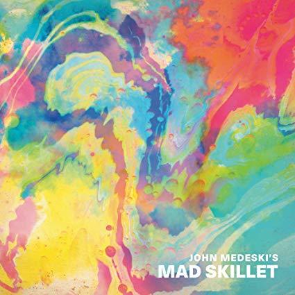 JOHN MEDESKI - Mad Skillet cover