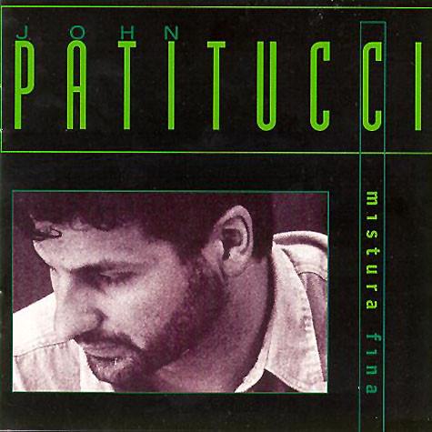 JOHN PATITUCCI - Mistura Fina cover