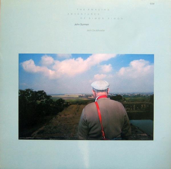 JOHN SURMAN - The Amazing Adventures Of Simon Simon cover
