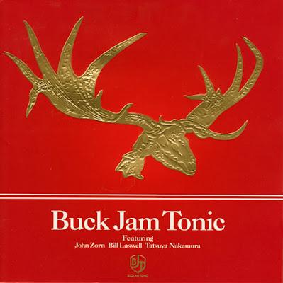 JOHN ZORN - Buck Jam Tonic cover