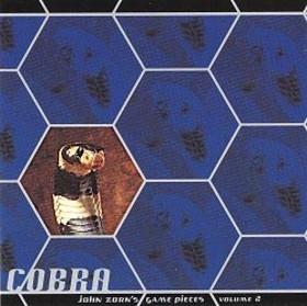 JOHN ZORN - Cobra: John Zorn's Game Pieces, Volume 2 cover