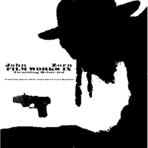 JOHN ZORN - Film Works IX : Trembling Before G-D cover