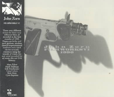 JOHN ZORN - Film Works VI :1996 cover