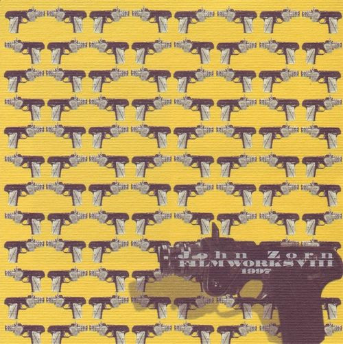 JOHN ZORN - Film Works VIII : 1997 cover