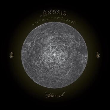 JOHN ZORN - Gnosis : The Inner Light cover