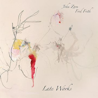 JOHN ZORN - Late Works (with Fred Frith) cover