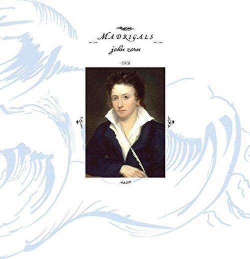 JOHN ZORN - Madrigals cover