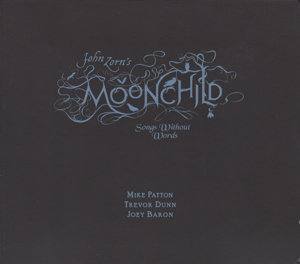 JOHN ZORN - Moonchild: Songs Without Words cover