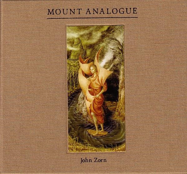 JOHN ZORN - Mount Analogue cover