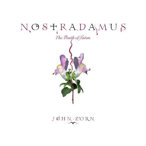 JOHN ZORN - Nostradamus : The Death of Satan cover