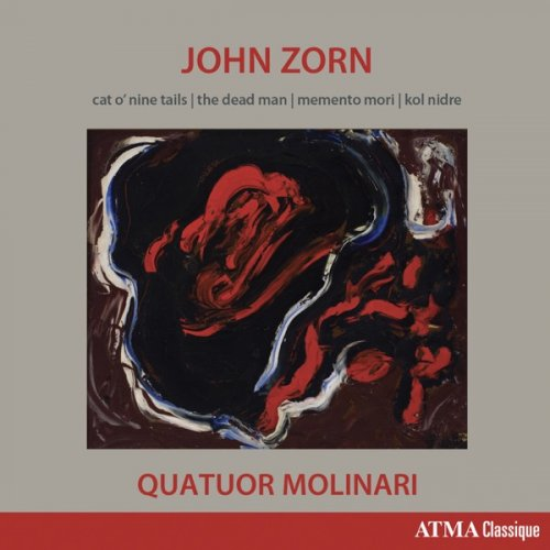 JOHN ZORN - Quatuor Molinari : Cat O'Nine Tails, The Dead Man, Memento Mori & Kol Nidre cover