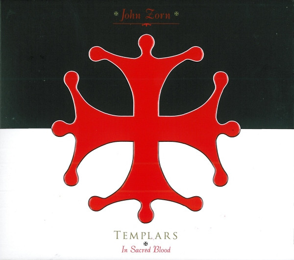 JOHN ZORN - Templars: In Sacred Blood (with Moonchild Trio) cover