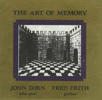 JOHN ZORN - The Art of Memory (with Fred Frith) cover