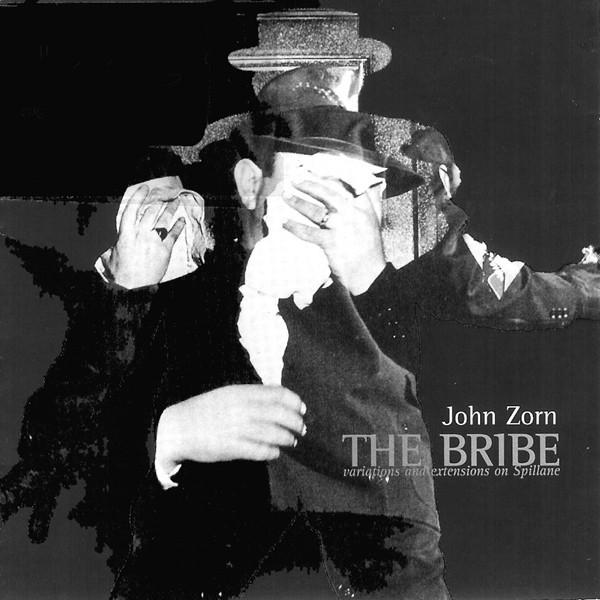 JOHN ZORN - The Bribe cover