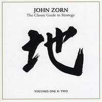 JOHN ZORN - The Classic Guide to Strategy: Volumes One & Two cover